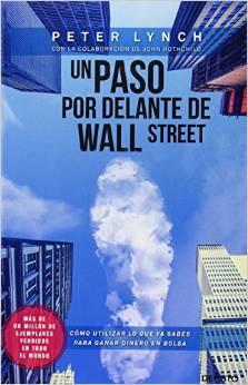 un paso por delante de la bolsa comprar libro de Peter Lynch sobre wall street en español